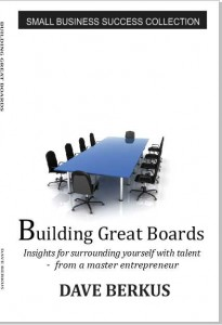 Building Great Boards available at berkus.com and Amazon Kindle Singles